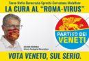 """Partito dei Veneti lancia la campagna contro il """"Roma – virus"""". Affissioni e video social per rilanciare l'autonomia"""